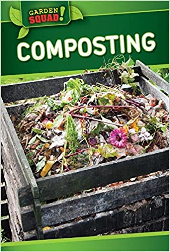 Composting (Garden Squad!)
