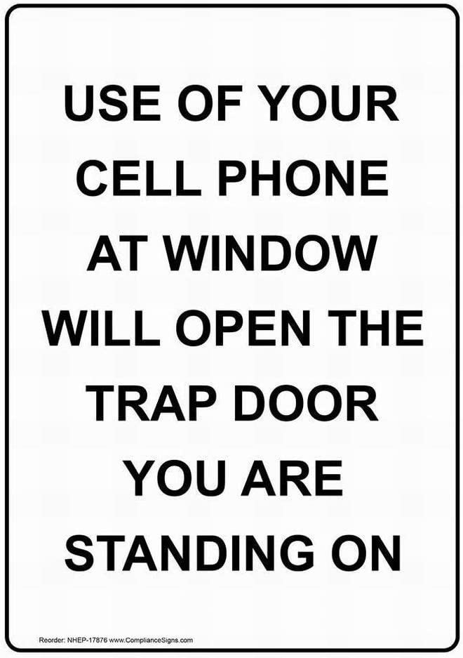 DYLAN MILLER Road Sign Use of Your Cell Phone at Window Will Sign 12 x 16 Inches Metal Sign