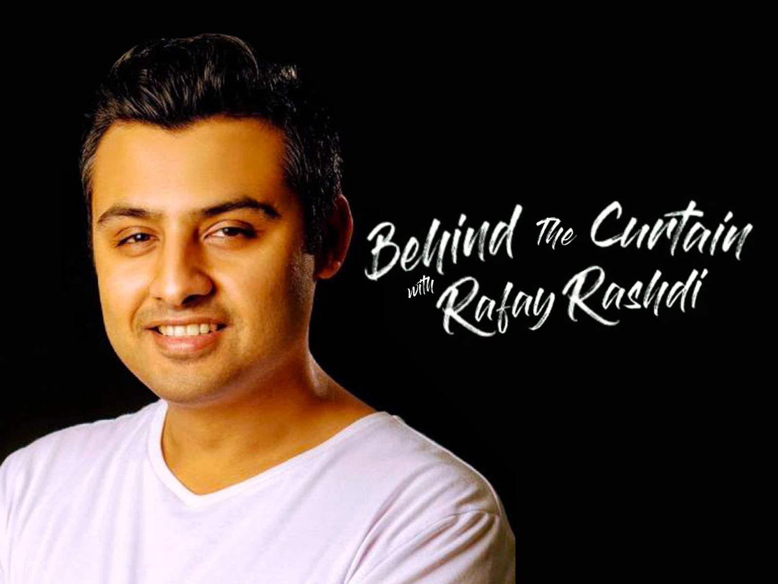 Behind The Curtain With Rafay Rashdi - Season 1