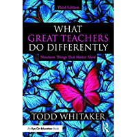 What Great Teachers Do Differently: Nineteen Things That Matter Most