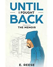 Until I Fought Back: The Memoir