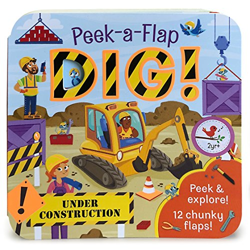 Dig: Peek-a-Flap Board Book
