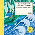 Rainforest & Ocean Waves Audiobook by Jeffrey Thompson Narrated by Jeffrey Thompson