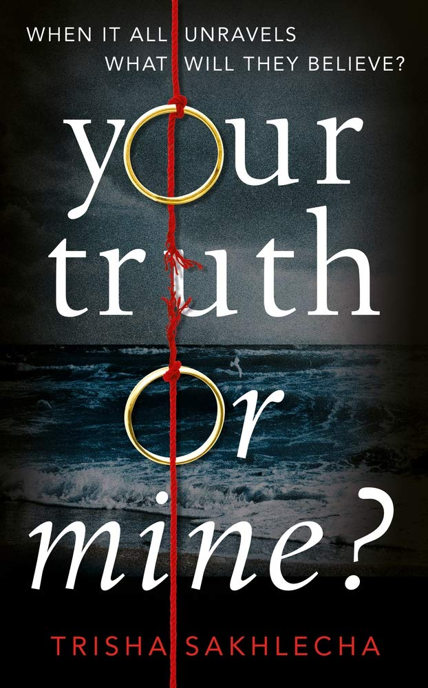 Your Truth or Mine?: A Powerful Psychological Thriller with a Twist You'll Never See Coming