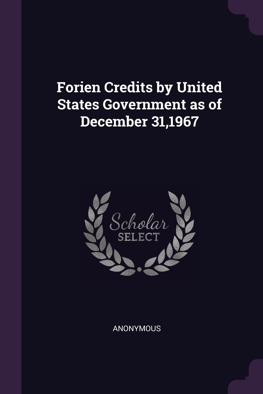 Download Forien Credits by United States Government as of December 31,1967 ebook