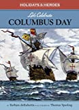Let's Celebrate Columbus Day, Barbara DeRubertis, 1575656345