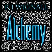 Alchemy: Mercian Trilogy, Book 2 | K. J. Wignall