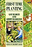 First Time Planting, Gay Search and Geoff Hamilton, 0563215011
