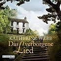Das verborgene Lied Hörbuch von Katherine Webb Gesprochen von: Anna Thalbach