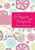img - for Prayers With Purpose for Women book / textbook / text book