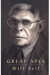 Great Apes (Will Self) Kindle Edition