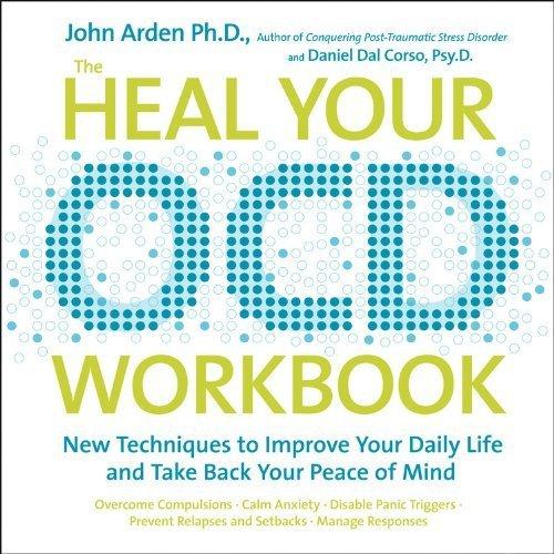 The Heal-Your OCD Workbook by John Arden - Arden Stores Fair