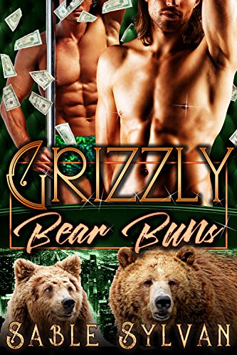 Grizzly Bear Buns: A BBW Bear Shifter Menage Paranormal Romance Novella (The Twelve Dancing Bears Book 1) by [Sylvan, Sable]