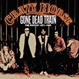 Gone Dead Train: The Best of Crazy Horse 1971-1989
