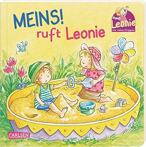 Meins!, ruft Leonie: Pappbilderbuch mit Klappen