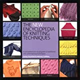 The New Encyclopedia of Knitting Techniques