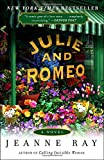 Julie and Romeo: A Novel