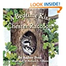 A Bedtime Kiss for Chester Raccoon (The Kissing Hand Series)