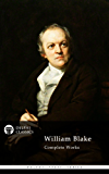 Delphi Complete Works of William Blake (Illustrated) (Delphi Poets Series Book 10)
