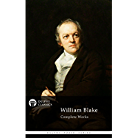 Complete Poetry of William Blake (Illustrated) (Delphi Poets Series) (English Edition)