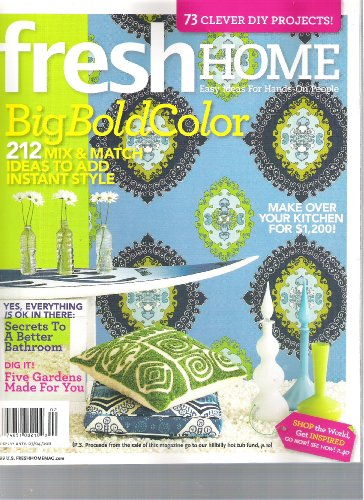 Fresh Home Magazine (Big Bold Color, Spring 20111)