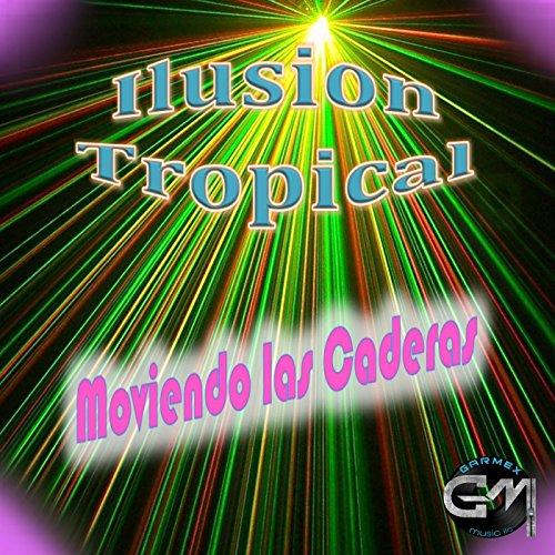 Moviendo las caderas by ilusion tropical on amazon music - Moviendo perchas ...