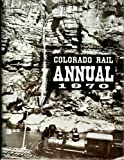 img - for Colorado Rail Annual 1970 book / textbook / text book