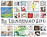 """""""An Illustrated Life - Drawing Inspiration from the Private Sketchbooks of Artists, Illustrators and Designers"""" av Danny Gregory"""
