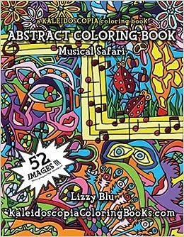 Amazon.com: Musical Safari: A Kaleidoscopia Coloring Book ...