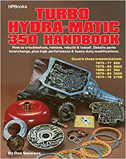 Turbo Hydra-Matic 350 Handbook: Amazon.es: Ron Sessions: Libros en idiomas extranjeros