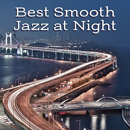 Best Smooth Jazz at Night - Soothing Piano, Instrumental Sounds for Relaxation, Pure Sleep, Chilled Jazz, Ambient Music