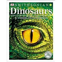 Dinosaurs: A Visual Encyclopedia, 2nd Edition (Dk Visual Encyclopedia)