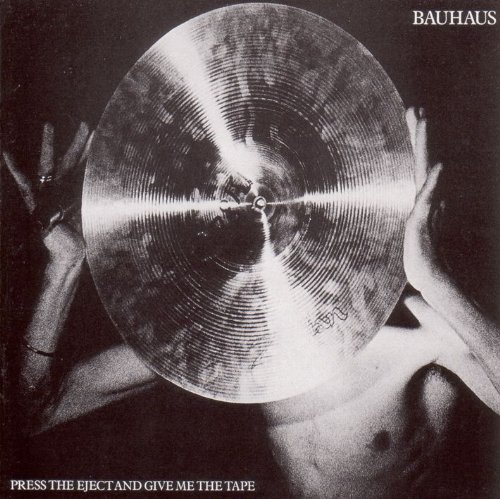 CD : Bauhaus - Press Eject & Give Me the Tape (CD)
