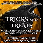 Tricks and Treats: A Collection of Spooky Stories by Connecticut Authors | Stacey Longo