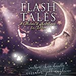 Flash Tales: A Collection of Short Stories for Children | Chess Desalls