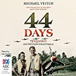 44 Days: 75 Squadron and the Fight for Australia | Michael Veitch