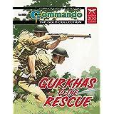 Commando #4808: Gurkhas To The Rescue