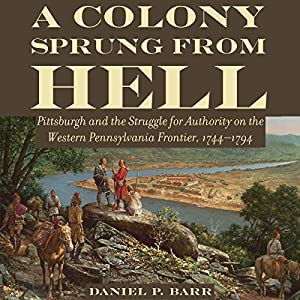 A Colony Sprung from Hell Audiobook