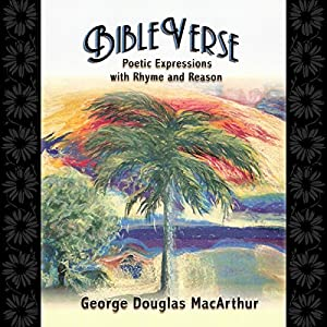 BibleVerse: Poetic Expressions with Rhyme and Reason Audiobook