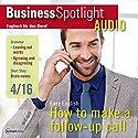 Business Spotlight Audio - Follow-up calls. 4/2016: Business Englisch lernen - Folgetelefonate Hörbuch von  div. Gesprochen von:  div.