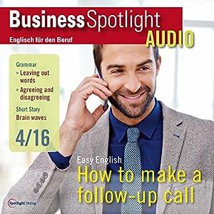 Business Spotlight Audio - Follow-up calls. 4/2016 Hörbuch