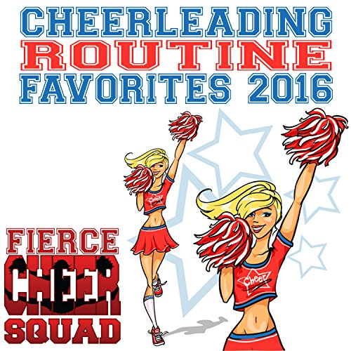 Cheerleading Routine Favorites 2016 (Fierce Cheer Squad)
