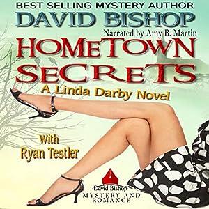 Amazon Hometown Secrets Linda Darby Mystery Book 2 Audible Audio Edition David Bishop Amy B Martin Books