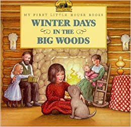 Winter Days in the Big Woods - Winter Books List from HowToHomeschoolMyChild.com