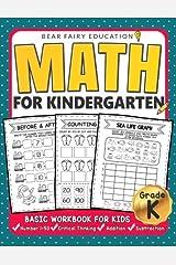 Math for Kindergarten : Basic Workbook for Kids Grade K: Kindergarten Math book, Addition Subtraction Workbook Paperback