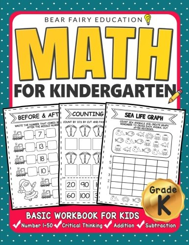 Math for Kindergarten : Basic Workbook for Kids Grade K: Kindergarten Math book, Addition Subtraction Workbook