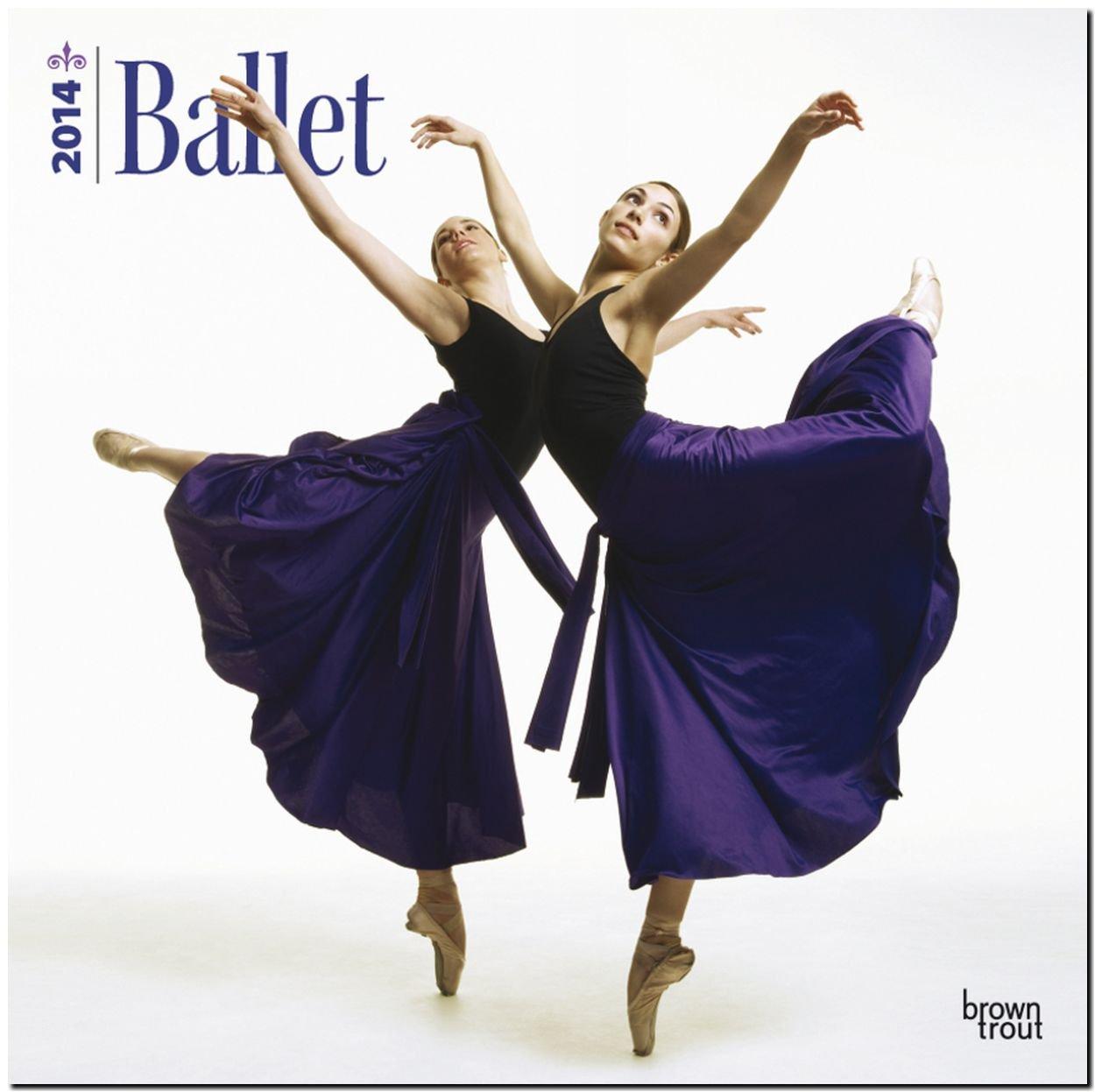 Ballet 2014 - Ballett: Original BrownTrout-Kalender [Mehrsprachig] [Kalender]