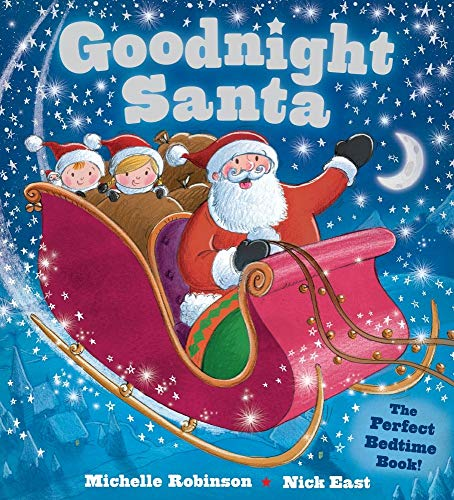 Goodnight Santa: The Perfect Bedtime Book (Goodnight Series)