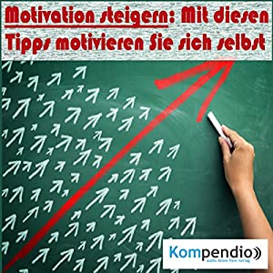 Motivation steigern Hörbuch