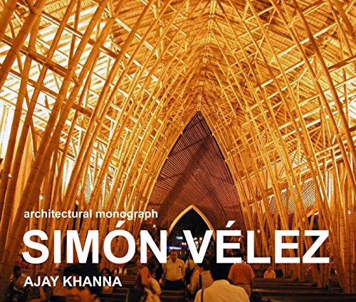 SIMÓN VÉLEZ: architectural monograph (New Bamboo Book 1)